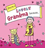 You're a Lovely Grandma Because . . .