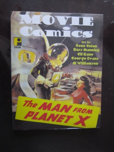MOVIE COMICS: Featuring The Man From Planet X