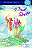 Wind Spell (A Stepping Stone Book(TM))