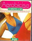 Aerobicise, Ron Harris and Penelope Bloch, 0671551868