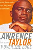 LT: Over the Edge, Lawrence Taylor and Steve Serby, 0060185511