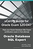 img - for uCertify Guide for Oracle Exam 1Z0-047: Pass your Oracle Database SQL Expert certification exam in first attempt book / textbook / text book