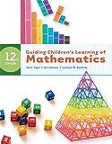 Bundle: Guiding Children's Learning of Mathematics, 12th + Premium Web Site Printed Access Card : Guiding Children's Learning of Mathematics, 12th + Premium Web Site Printed Access Card, Kennedy and Kennedy, Leonard M., 0495968684