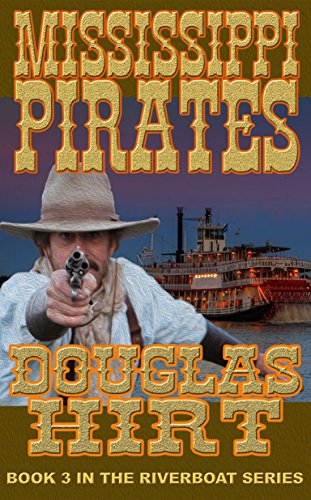 Riverboat Mississippi Pirates Douglas Hirt ebook product image