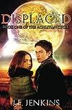 Displaced, J. Jenkins, 149059809X