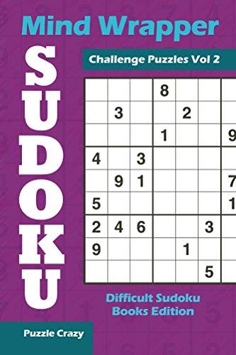Mind Wrapper Sudoku Challenge Puzzles Vol 2: Difficult Sudoku Books Edition (Sudoku Puzzle Series)