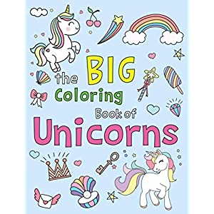 The Big Coloring Book of Unicorns: Easy and Fun 50 coloring pages with THICK LINES (Thick line Coloring Pages)