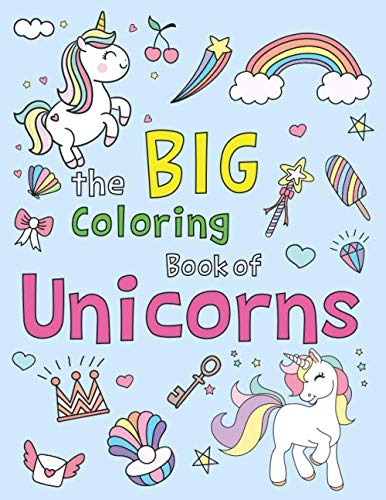 The Big Coloring Book of Unicorns: Easy and Fun 50 coloring pages with THICK LINES (Thick line Coloring Pages) 3