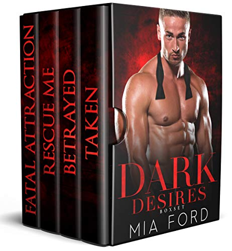 99¢ – Dark Desires: A 4 Book Bad Boys Romance Boxed Set