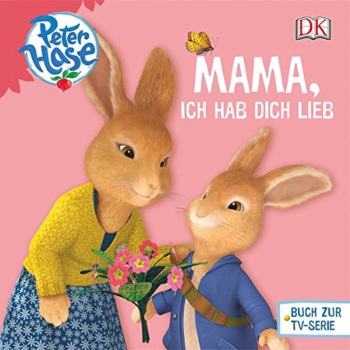 Peter Hase Mama, ich hab dich lieb (Peter Hase(TM))