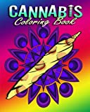 Cannabis Coloring Book For Adults: Stress Relieving Designs