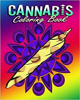 cannabis coloring book for adults stress relieving designs becky desouza 9781517316167 amazoncom books - Cannabis Coloring Book
