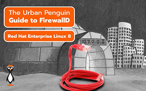Firewalls Using FirewallD: Red Hat Enterprise Linux 8 Doc
