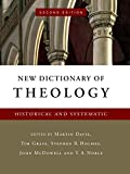 New Dictionary of Theology: Historical and