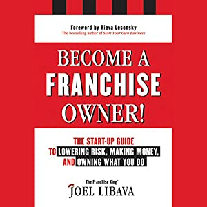 Become a Franchise Owner! Audiobook