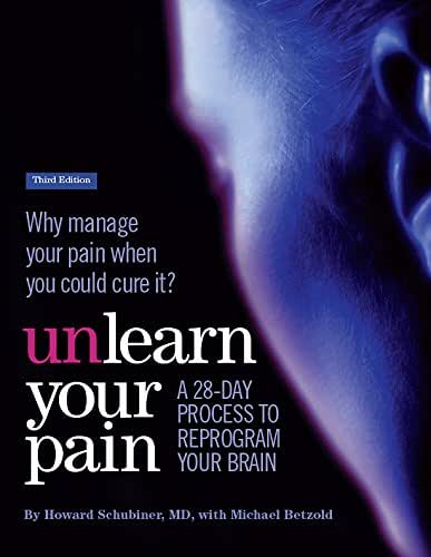 Unlearn Your Pain, third edition