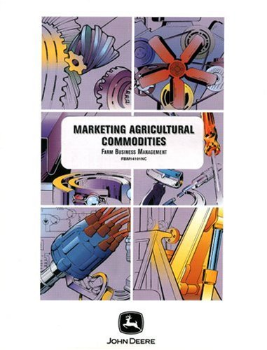 Marketing Agricultural Commodities (Farm Business Management (Textbooks))
