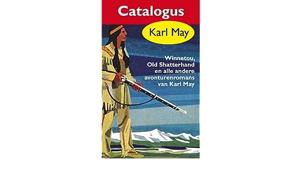 Karl May Catalogus (Dutch Edition) eBook: Karl May: Amazon.es: Tienda Kindle