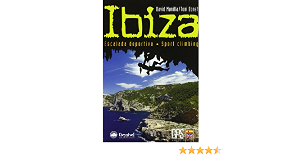 Ibiza - escalada deportiva (Guias De Escalada): Amazon.es ...