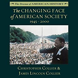 The Changing Face of American Society 1945 - 2000