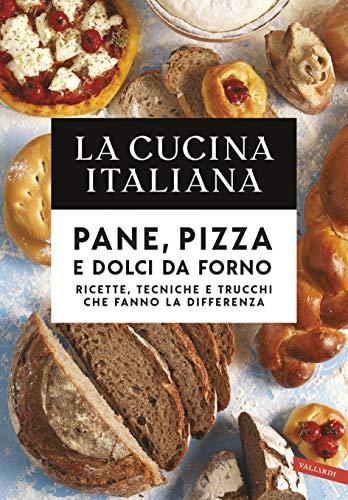 Used, La Cucina Italiana. Pane, pizza e dolci da forno: Ricette, for sale  Delivered anywhere in USA