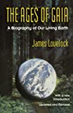 Ages of Gaia, James E. Lovelock and James Lovelock, 0393312399
