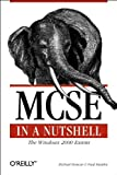 MCSE : The Windows 2000 Exams, Moncur, Michael and Murphy, Paul A., 0596000308
