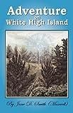 Adventure on White High Island