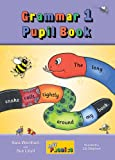 Grammar 1 Pupil Book (Jolly Grammar 1)