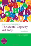 The Mental Capacity Act 2005, Peter Bartlett, 0199239045