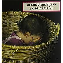 Where's the Baby?: Vietnamese/English