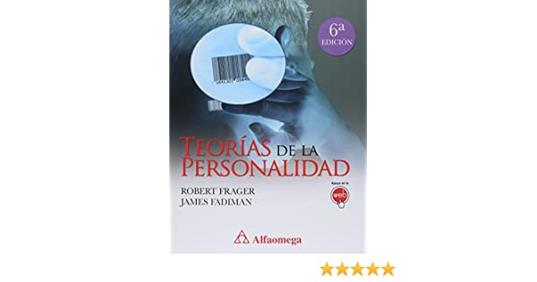 Teorías De La Personalidad (Spanish Edition): FADIMAN, James, FRAGER, Robert, Alfaomega, http://alfaomega.com.mx/af/images/libros/5303_1?1291165106: ...