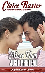 More Than Just Pretend (The Selwood Sisters Novellas Book 2)
