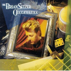 Brian Setzer Orchestra by Hollywood Records