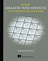 Learn Amazon Web Services in a Month of Lunches Front Cover
