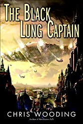 The Black Lung Captain (Tales of the Ketty Jay Book 2)