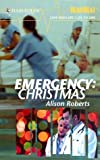 Emergency: Christmas, Alison Roberts, 037351266X