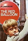 The Red Balloon, Albert Lamorisse, 0385142978