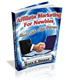 Affiliate Marketing For Newbies