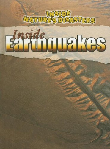 Download Inside Earthquakes (Inside Nature's Disasters) ebook