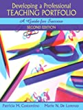 Developing a Professional Teaching Portfolio: A Guide for Success (2nd Edition)
