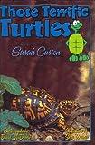 Those Terrific Turtles, Sarah Cussen, 1561643637