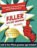 Killer ACT/SAT Grammar: Eleven Easy Grammar and