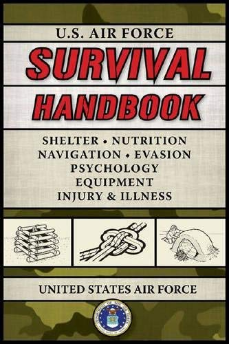 U.S. Air Force Survival Handbook [US AIR FORCE SURVIVAL HANDBK]