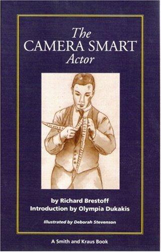 The Camera Smart Actor (A Career Resource Book)