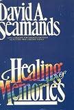 Healing of Memories 9780896935327