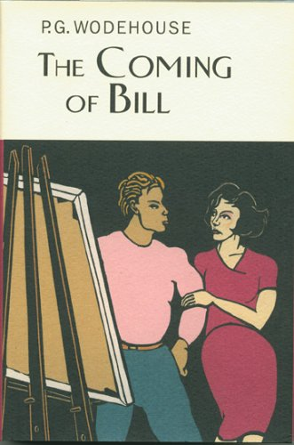 The Coming of Bill (Collector's Wodehouse)