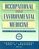 Occupational and Environmental Medicine Self-Assessment and Review, McCunney, Robert J. and Rountree, Paul P., 0781716128