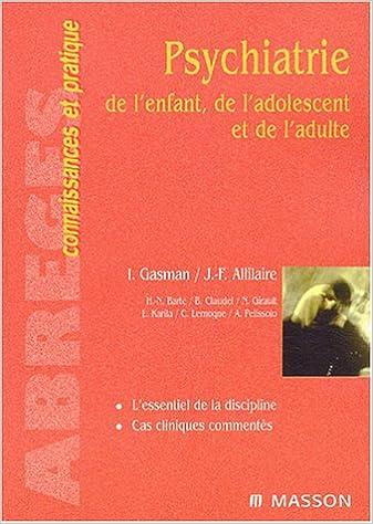 Livre Psychiatrie de l'enfant, de l'adolescent et de l'adulte pdf, epub