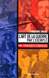 img - for L'art de la guerre par l'exemple: Strateges et batailles (French Edition) book / textbook / text book